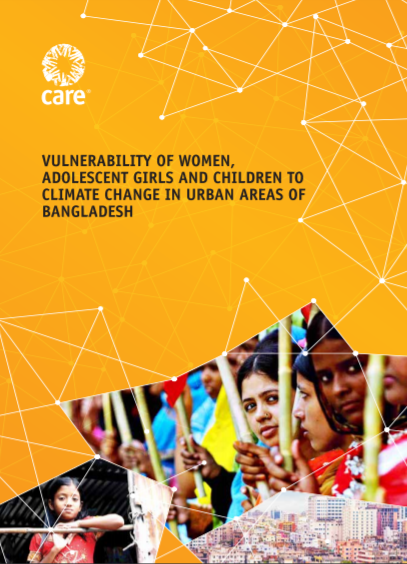 Vulnerability of Women, Adolescent Girls and Children to Climate Change in Urban Areas of Bangladesh